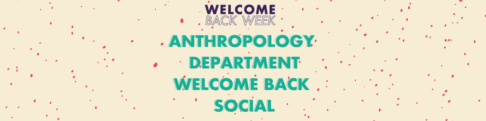 Anthropology Department Welcome Back Social