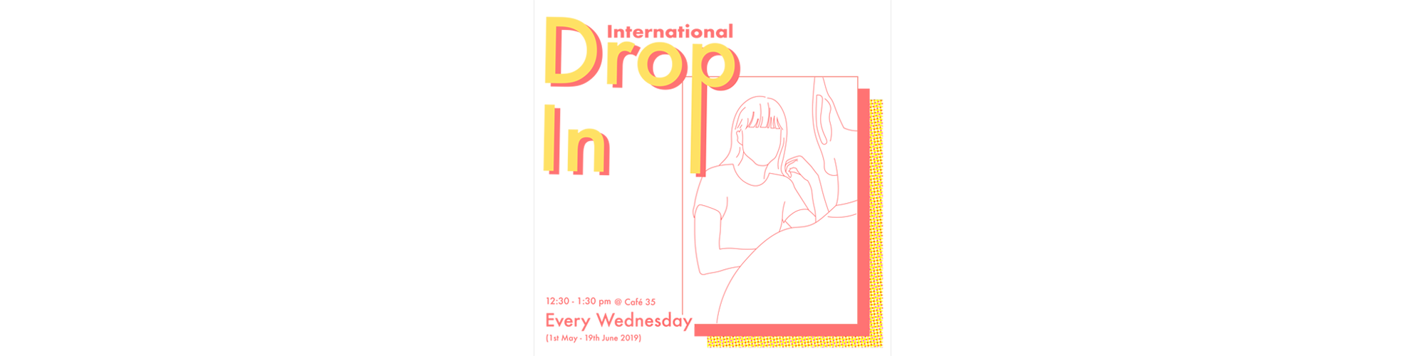 International Drop In