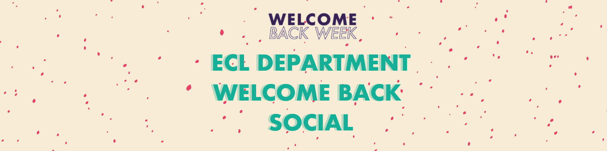 ECL Department Welcome Back Social