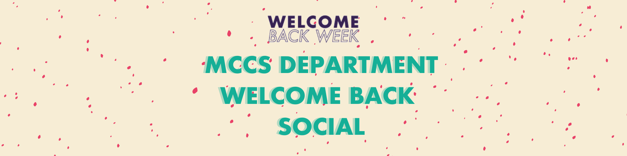 MCCS Department Welcome Back Social