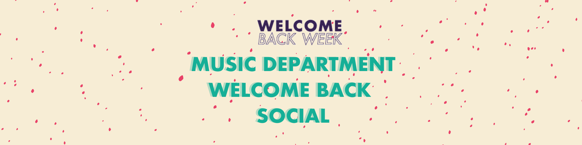 Music Department Welcome Back Social