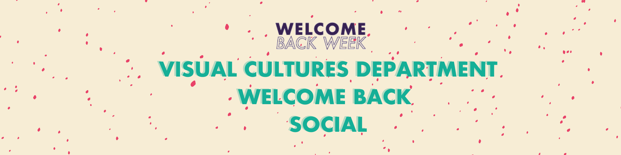 Visual Cultures Department Welcome Back Social