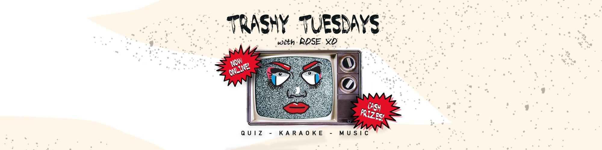 Trashy Tuesdays Online with ROSE XO