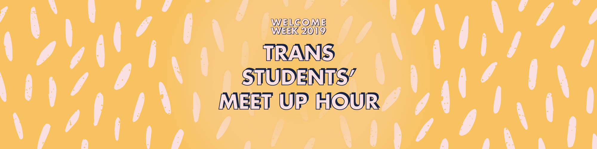 Trans and Non-Binary Students' Meet Up Hour