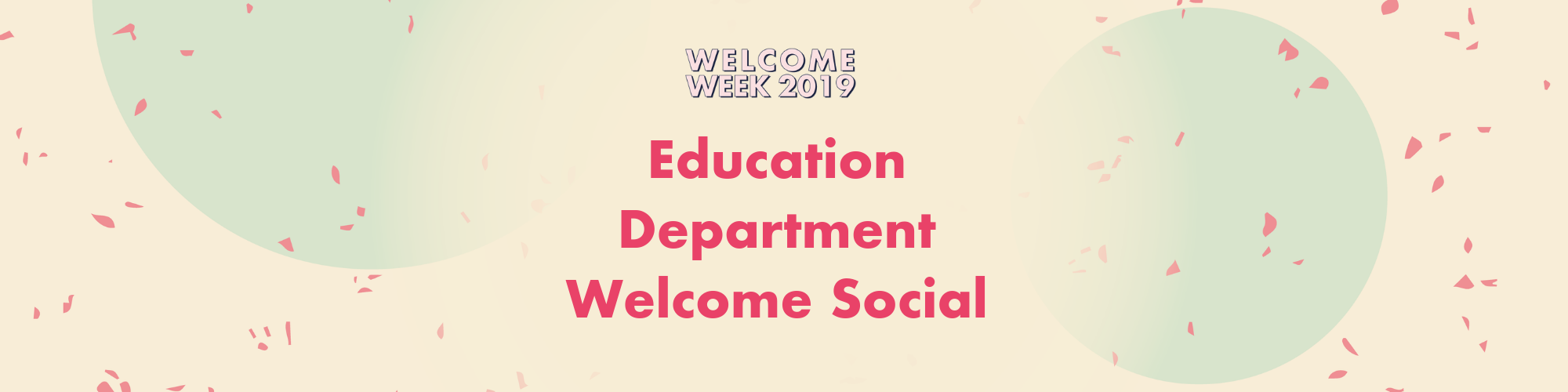 Education Department Welcome Social