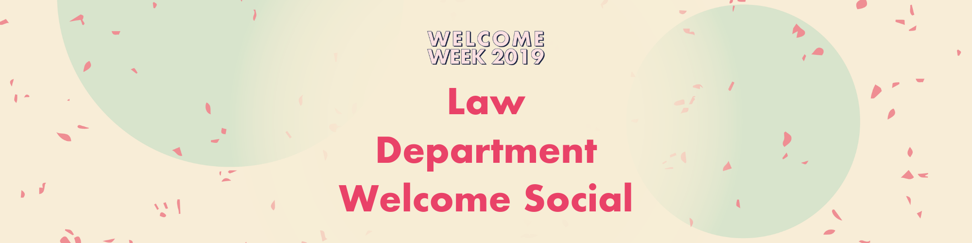 Law Department Welcome Social
