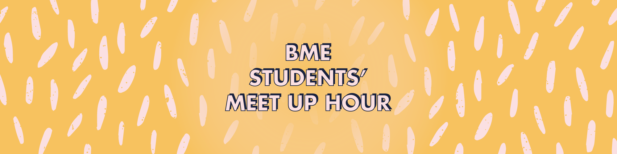 BME Students' Meet Up Hour