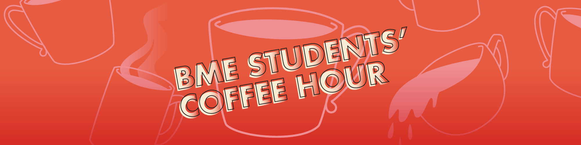 BME Students' Coffee Hour