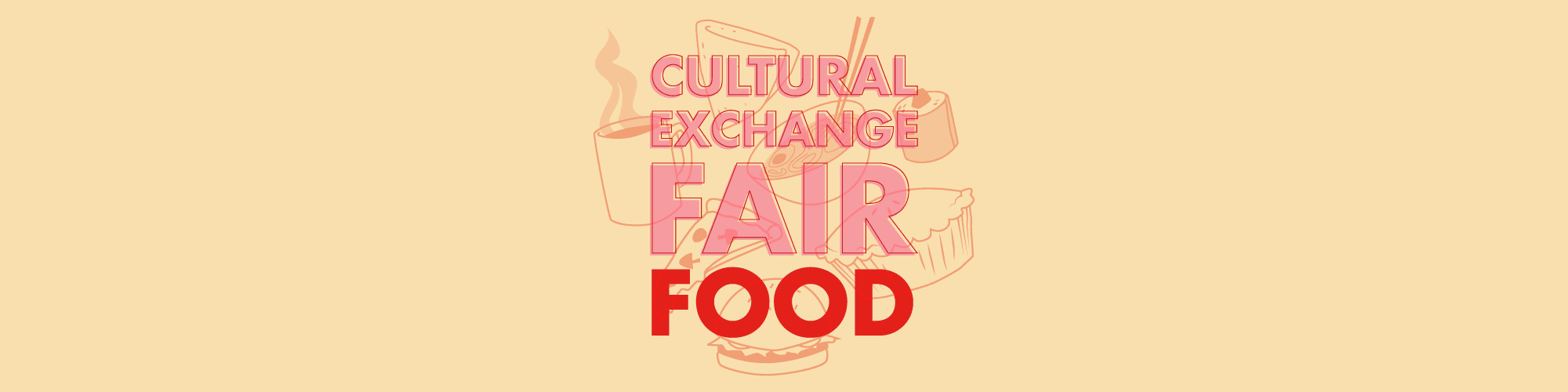 Cultural Exchange Fair: International Food