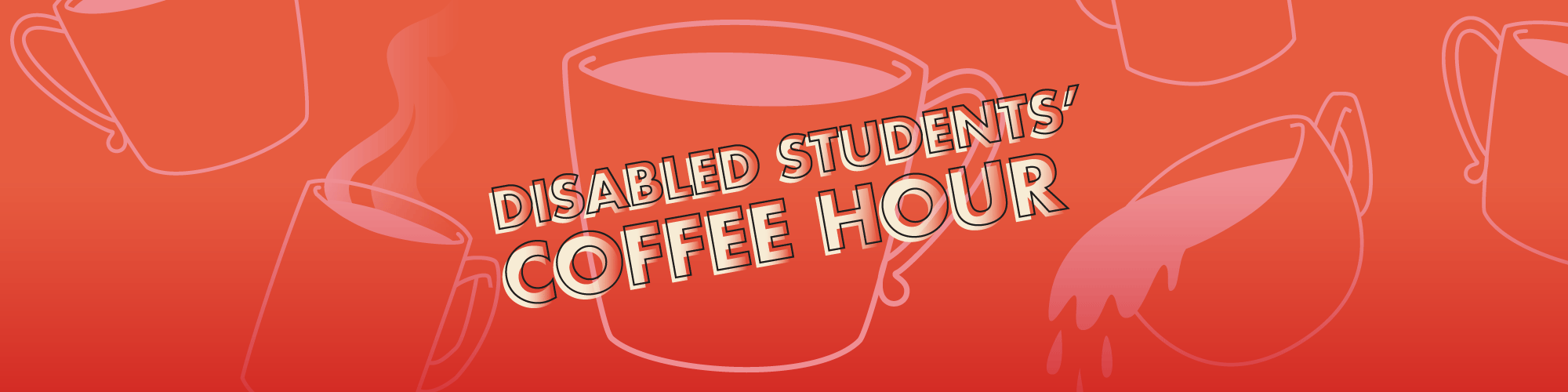 Disabled Students' Coffee Hour