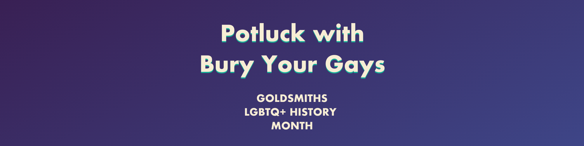 Potluck with Bury Your Gays