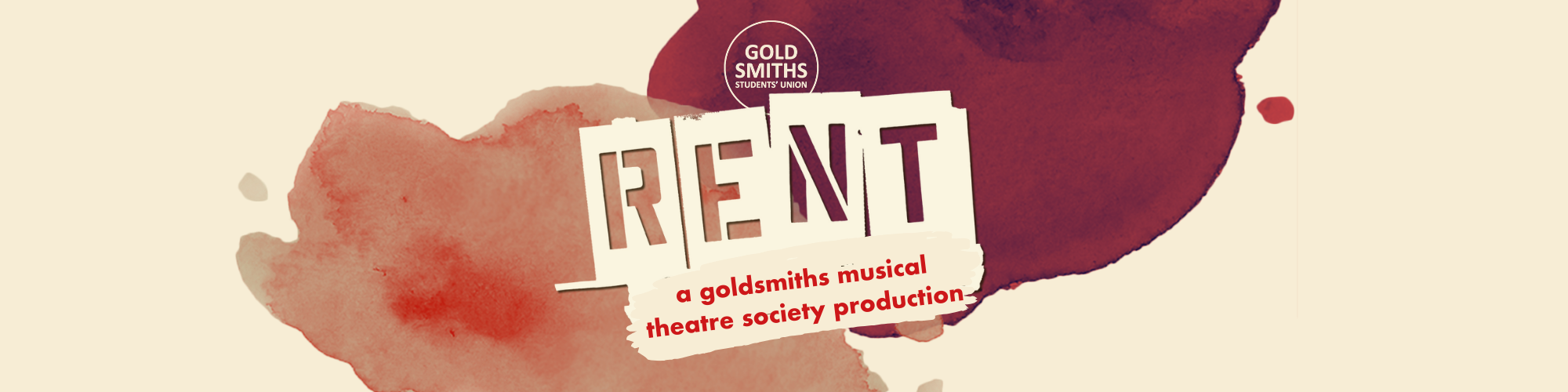 Goldsmiths Musical Theatre Society presents: RENT