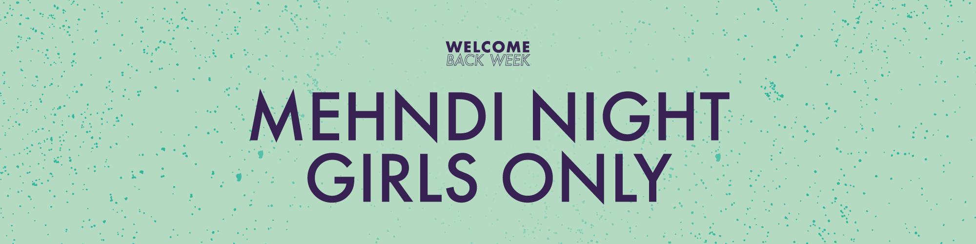 Mehndi Night Girls Only
